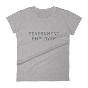 Women's Government Employer™ T-Shirt