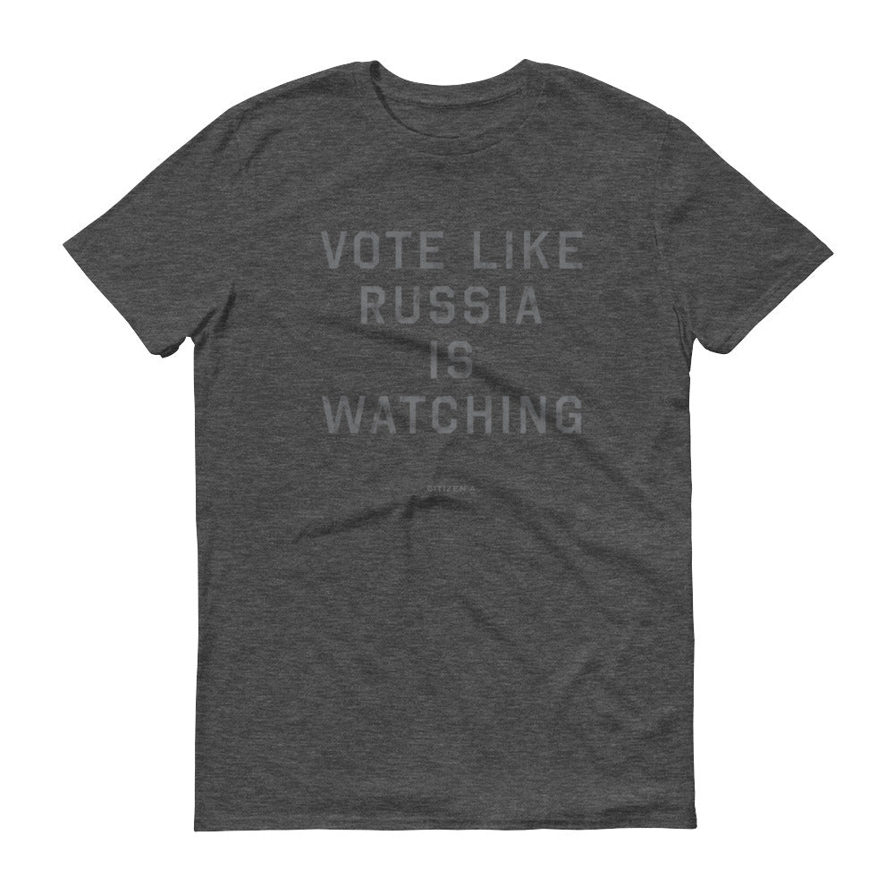 Men's Vote Like Russia is Watching™ T-Shirt