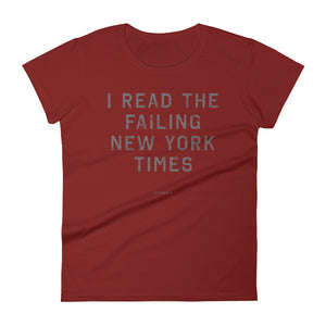 Women's I Read the Failing New York Times™ T-Shirt
