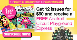 HackSpace Magazine -- Exclusive US Subscription Offer
