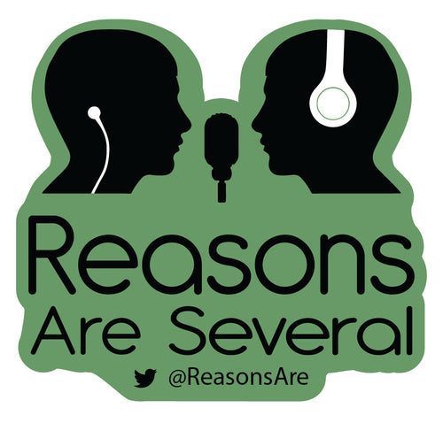 Reasons Are Several Decal