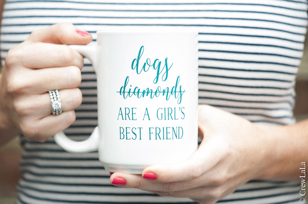 Girl's Best Friend Coffee Mug