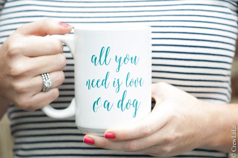 All You Need Coffee Mug