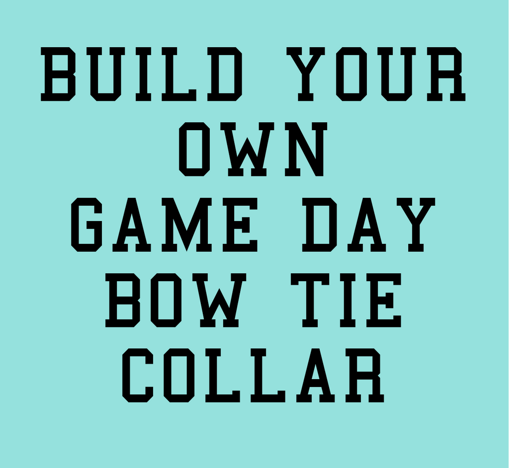 Build Your Own Game Day Bow Tie Dog Collar