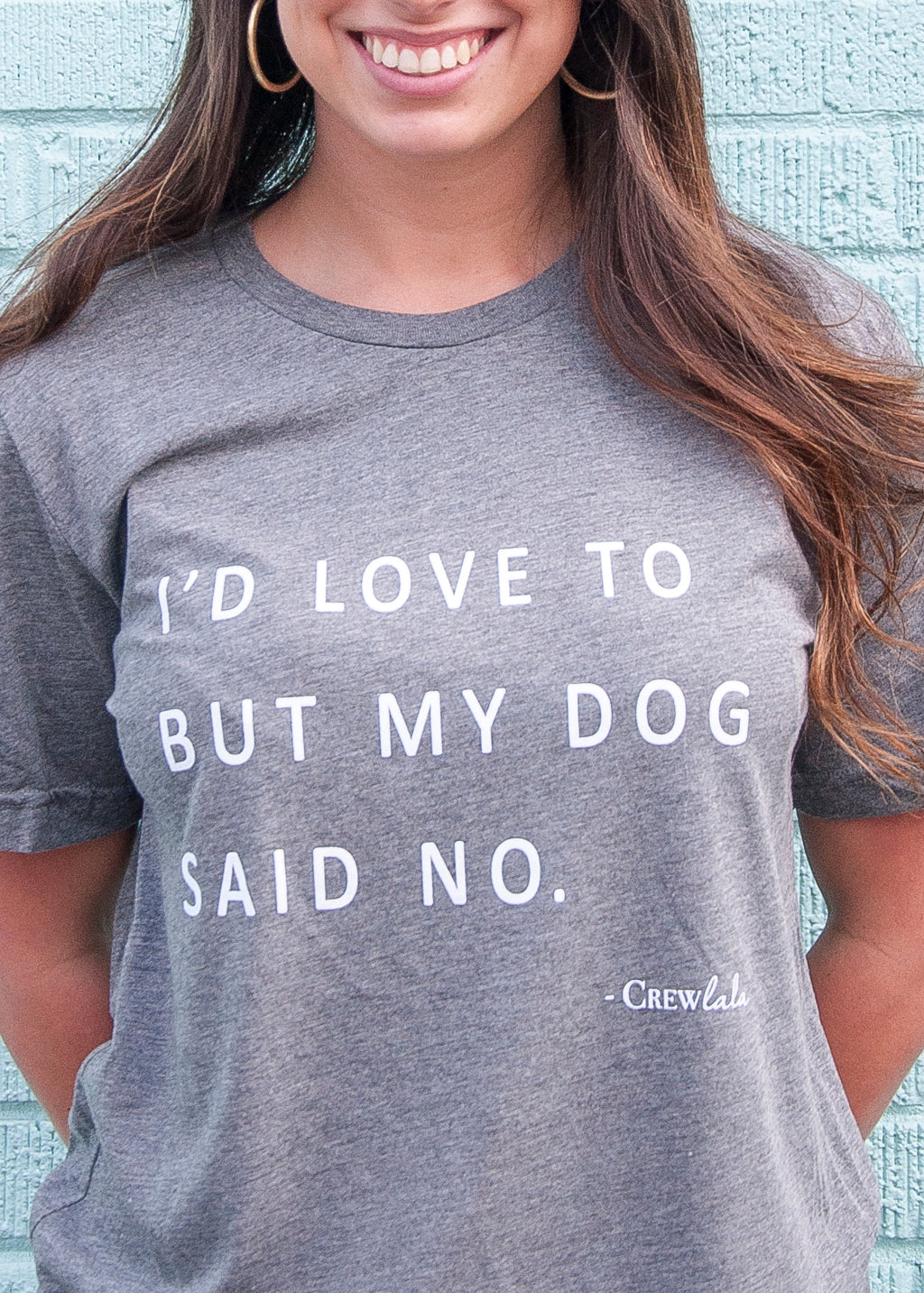 My Dog Said No Crew Neck T-Shirt- White Detail