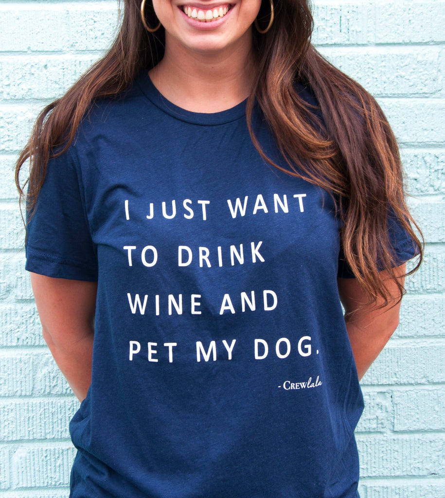 Drink Wine And Pet My Dog Crew Neck Navy T-Shirt