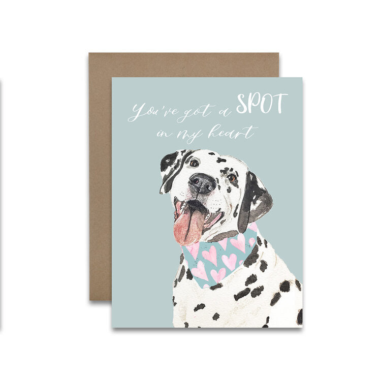 """You've Got a Spot in my Heart"" Dalmatian Greeting Card"