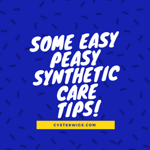 Some easy peasy synthetic care tips!