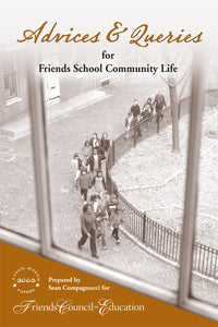 Advices & Queries for Friends School Community Life