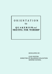 Orientation to Quakerism and Meeting for Worship