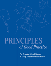 Principles of Good Practice for Friends School Boards and Every Friends School Trustee