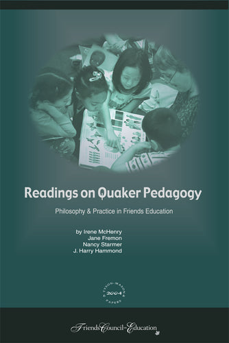 Readings on Quaker Pedagogy