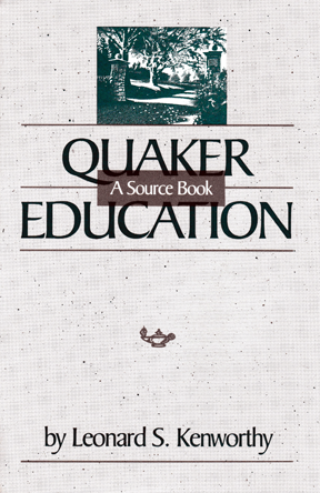 Quaker Education: A Source Book