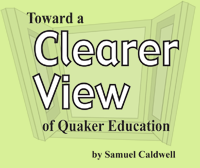 Toward a Clearer View of Quaker Education