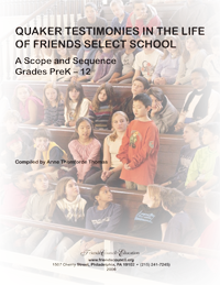 Quaker Testimonies in the Life of Friends Select School