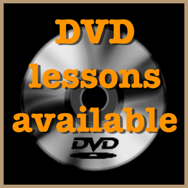 DVD Lessons Available By Request