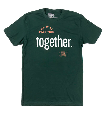 Face This Together Shirt