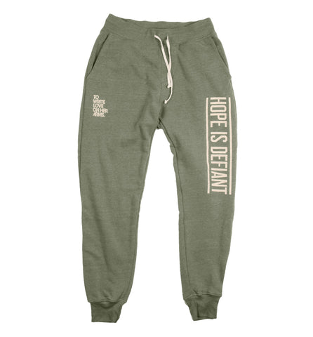 Hope Is Defiant Sweatpants