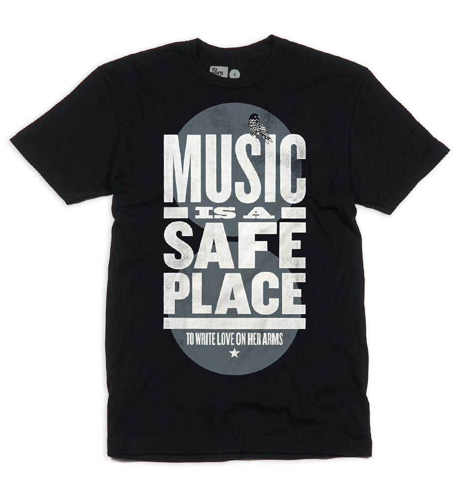 Music Is A Safe Place Shirt To Write Love On Her Arms