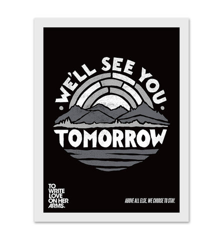 We'll See You Tomorrow Print