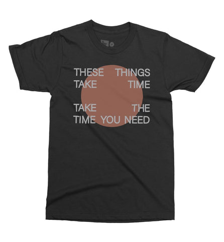 Take Time Shirt