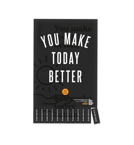 You Make Today Better Posters (Bulk)