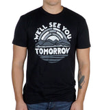 We'll See You Tomorrow Shirt