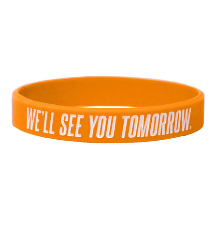 We'll See You Tomorrow Bracelets (Bulk)