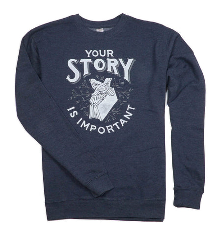 Your Story Sweatshirt