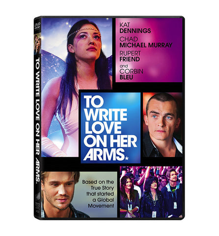 To Write Love on Her Arms - The Movie