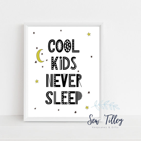 Child's Cool Kids Never Sleep print