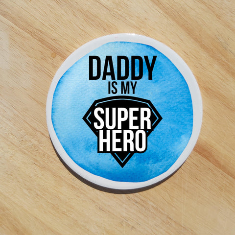 Daddy is my super hero ceramic coaster by Sew Tilley