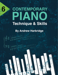 Level 6 Contemporary Piano Technique and Skills