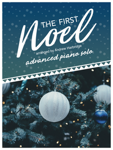 The First Noel - Piano Solo - Arranged by Andrew Harbridge