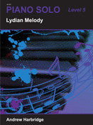 Lydian Melody  LEVEL 5