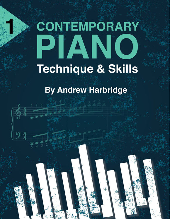 Level 1 Contemporary Piano Technique and Skills