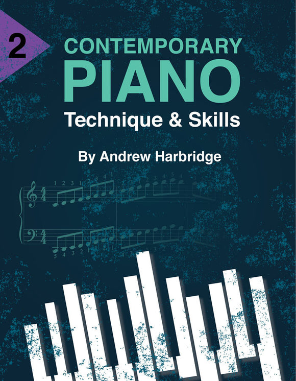 Level 2 Contemporary Piano Tecnique and Skills