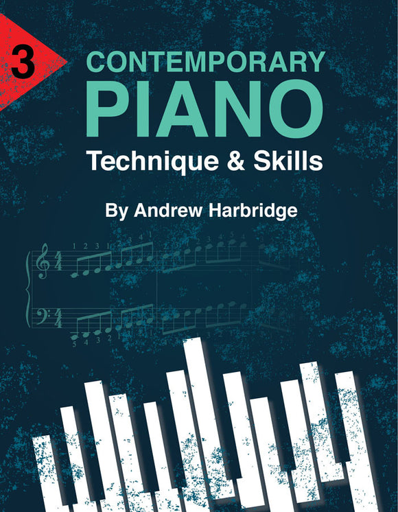 Level 3 Contemporary Piano Tecnique and Skills