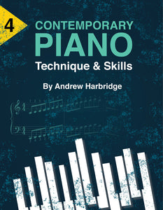 Level 4 Contemporary Piano Technique and Skills
