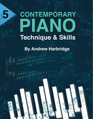 Level 5 Contemporary Piano Technique and Skills