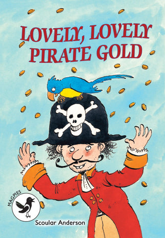 Level 3 Magpies - Lovely, Lovely Pirate Gold