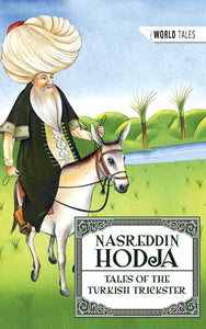 Nasreddin Hodja: Tales of the Turkish Trickster