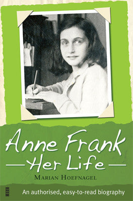 Anne Frank Her Life