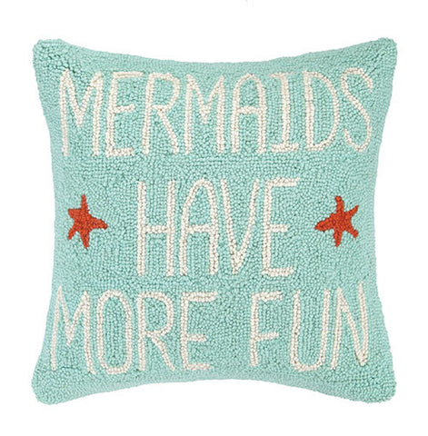 Mermaids Have More Fun Pillow