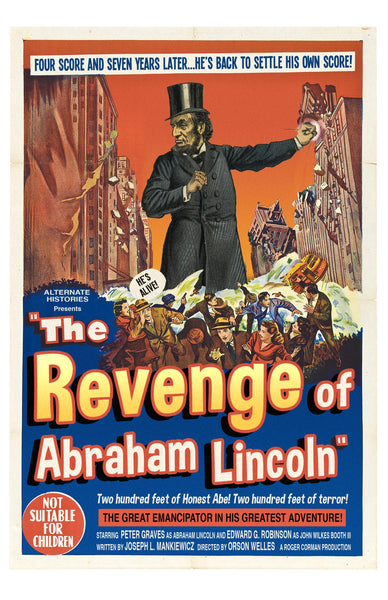 The Revenge of Abraham Lincoln