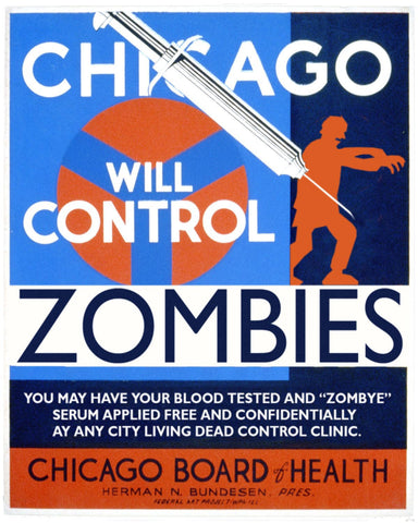 Chicago Will Control Zombies Poster