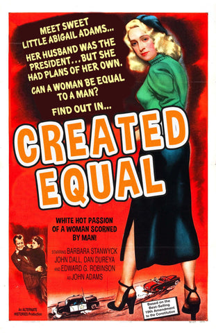 Created Equal: The Abigail Adams Story