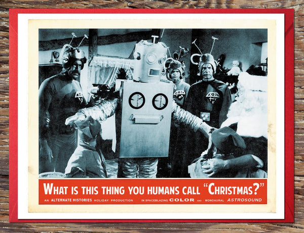 What Is This Thing You Humans Call Christmas? Holiday Card