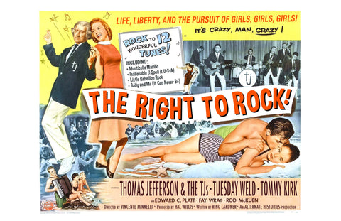 The Right to Rock: Starring Thomas Jefferson