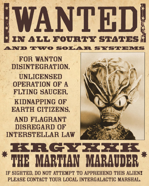 Wanted: The Martian Marauder!